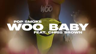 Pop Smoke - Woo Baby feat. Chris Brown (Official Lyric Video)