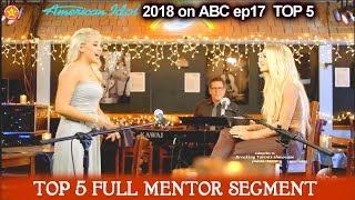 Gabby Barrett and Carrie Underwood Full MENTOR SEGMENT American Idol 2018 Top 5