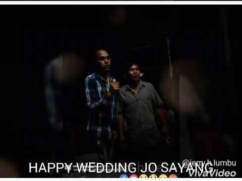 HAPPY WEDDING JO SAYANG. JERRY HENDRY LUMBU DAN ALTO
