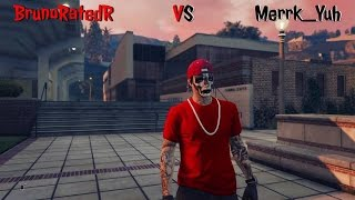 GTA 5 Online - Run N Gun 1v1 - BrunoRatedR Vs Merrk_Yuh