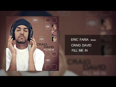Eric Faria - Remix - Craig David - Fill Me In