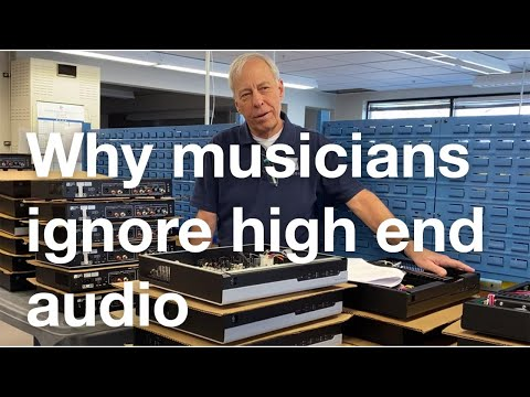 Why do musicians ignore high-end audio?