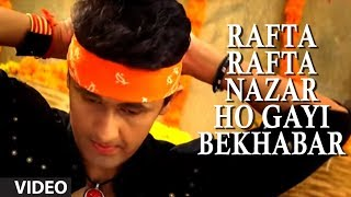 "Rafta Rafta Nazar Ho Gayi Bekhabar (Full Video Song) by Sonu Nigam ""Chanda Ki Doli"""