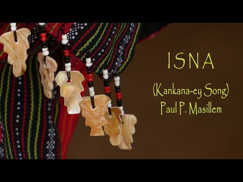 Igorot Song - Isna by PPM