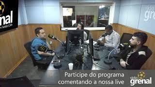 Grenal Futebol Clube - Rádio Grenal ao vivo - 23/07/2019