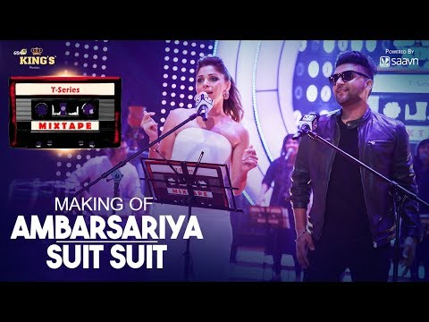 T-Series Mixtape : Making of Ambarsariya/Suit Song | Kanika Kapoor, Guru Randhawa