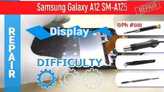 How to replace 📱 a display module Samsung Galaxy A12 SM-A125