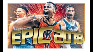 RUSSELL WESTBROOK - 2018 PROMO!