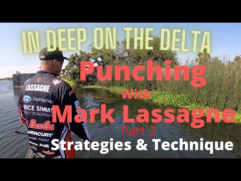 In Deep on the Delta With Mark Lassagne Part 2  Strategy & Technique