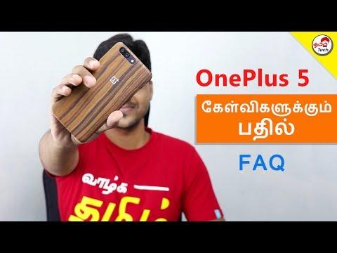 OnePlus 5 FAQ - அனைத்து கேள்விகளுக்கும் பதில் | Tamil Tech