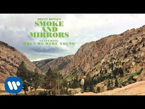 Brett Dennen - When We Were Young (Official Audio)