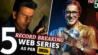 TOP 5 Indian WEB SERIES Beyond Imagination😳 IMDB Highest Rating (Part 5)