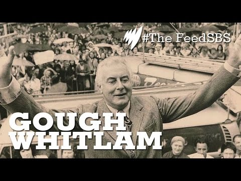 Gough Whitlam: A Memorial  I The Feed