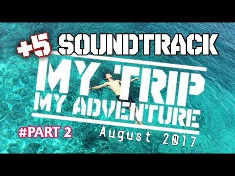 Soundtarck MTMA Paling Sering di Putar 2017 #PART 2