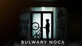 Bulwary Nocą - SlowMo