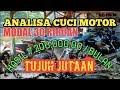ANALISA CUCI MOTOR MODAL MURAH OMSET 7 JUTA AN/BULAN✔️💯