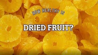 How Healthy Is Dried Fruit? | Sincerely Nuts