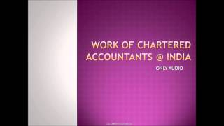WHAT CHARTERED ACCOUNTANTS DO @ INDIA