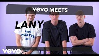 Vevo Meets: LANY