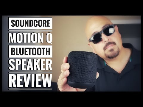 Anker Soundcore Motion Q Bluetooth Speaker! Best Bluetooth Speaker under $50!