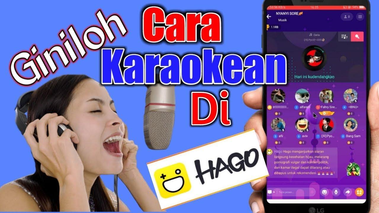 Cara Karaoke Di Hago Youtube