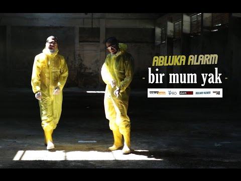 Abluka Alarm - Bir Mum Yak (Official Video)