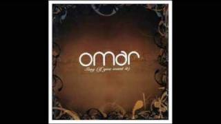 Omar -- Lay It Down