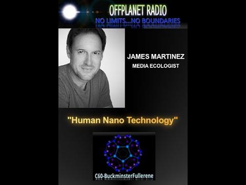 James Martinez: Human Nano Technology
