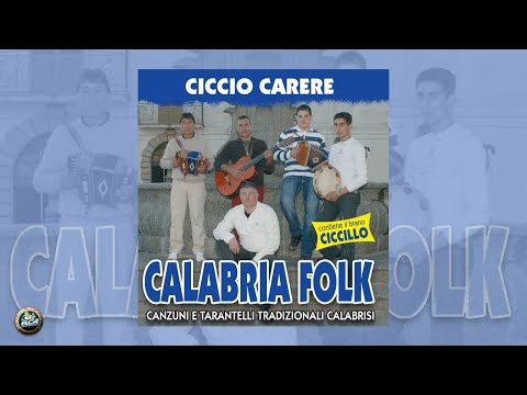 Ciccio Carere - Calabria folk (FULL ALBUM)