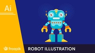 How to Create a Robot Illustration in Adobe Illustrator - Diego Barrionuevo   Freepik