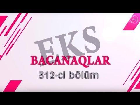 Bacanaqlar - Nərd oyunu (312-ci bölüm)
