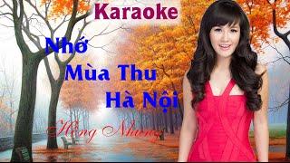 Nhớ Mùa Thu Hà Nội [ Karaoke ] | Hồng Nhung | Karaoke Nhạc Trịnh Chọn Lọc