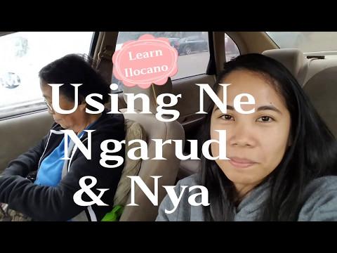 Learn Ilocano: Using Ne, Ngarud, And Nya