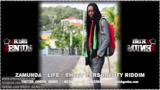 Zamunda - Life [Sweet Personality Riddim] November 2013