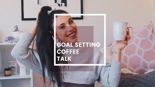 How To Set + Achieve 2019 Goals