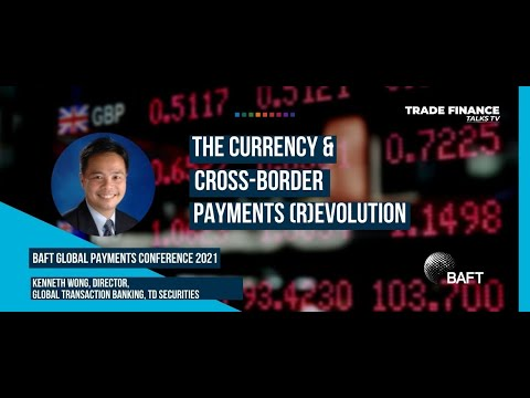 Kenneth Wong: The currency and cross-border payments (r)evolution