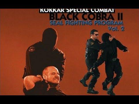Kokkar : Programme de combat des Seal Black Cobra II Vol.2