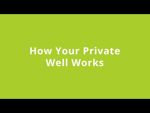 How Your Private Well Works  - August 13, 2013