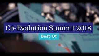 Co-Evolution Summit - Best of 2018 - Extended Version