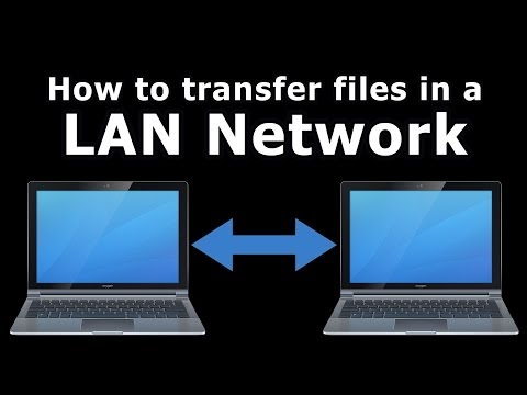 How to transfer files in a LAN Network