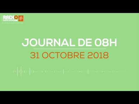 Le journal de 08h du 31 Octobre 2018 - Radio Côte d'Ivoire