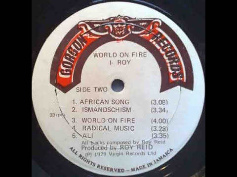 I Roy - World On Fire