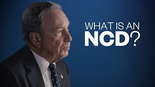 Mike Bloomberg Explains NCDs and Why You Should Care