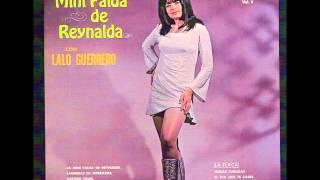 La Mini Falda De Reynalda   Canta Lalo Guerrero
