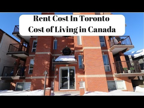 Rent Cost In Toronto | Cost Of Living In Canada
