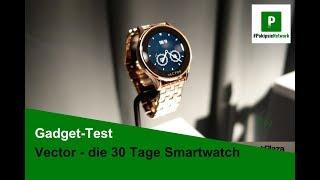 Vector Smartwatch - 30 Tage Laufzeit - Premiere an der BaselWorld 2015