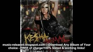 Your Love Is My Drug - Kesha - official song (Animal 2010)