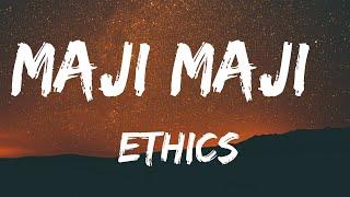 Maji maji - ethics Entertainment (Official lyrics video).mp3