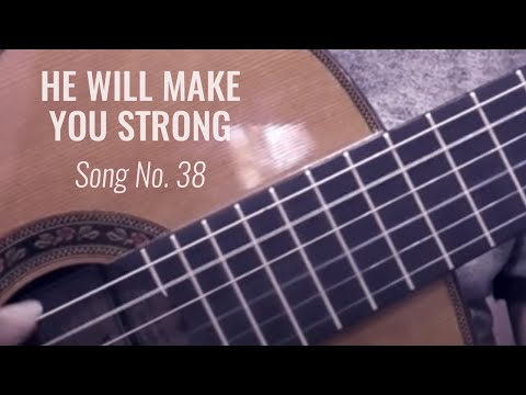 (FREE TABS) He Will Make You Strong - Kingdom Song #60 (solo guitar cover)
