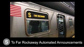 ᴴᴰ R160 S Train Announcements To Far Rockaway-Mott Avenue - via Rockaway Park